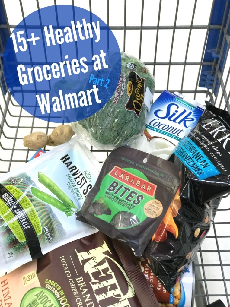 15+ HEALTHY GROCERIES FROM WALMART PART 2! Healthy eating doesn't have to be expensive!